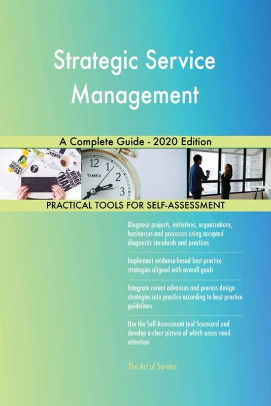 Strategic Service Management A Complete Guide - 2020 Edition