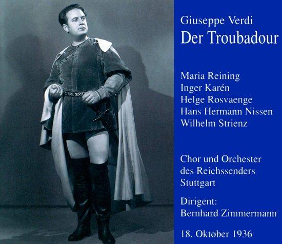 Verdi: Der Troubadour