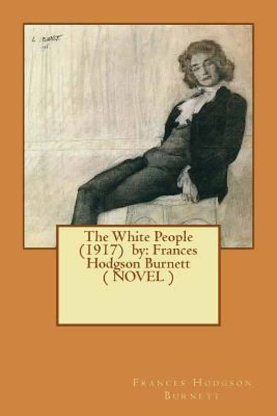 Bol The White People 1917 By 9781543046762 Frances