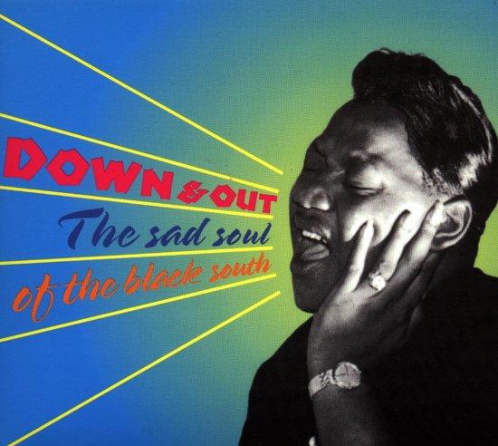 Down & Out: The Sad Soul