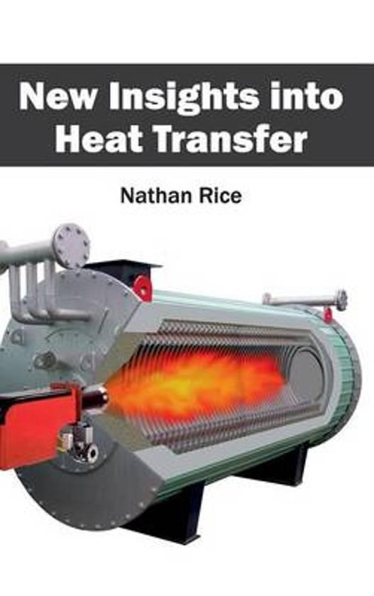 New Insights Into Heat Transfer