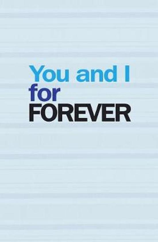 You and I for Forever