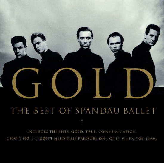 Gold - The Best Of Spandau Bal