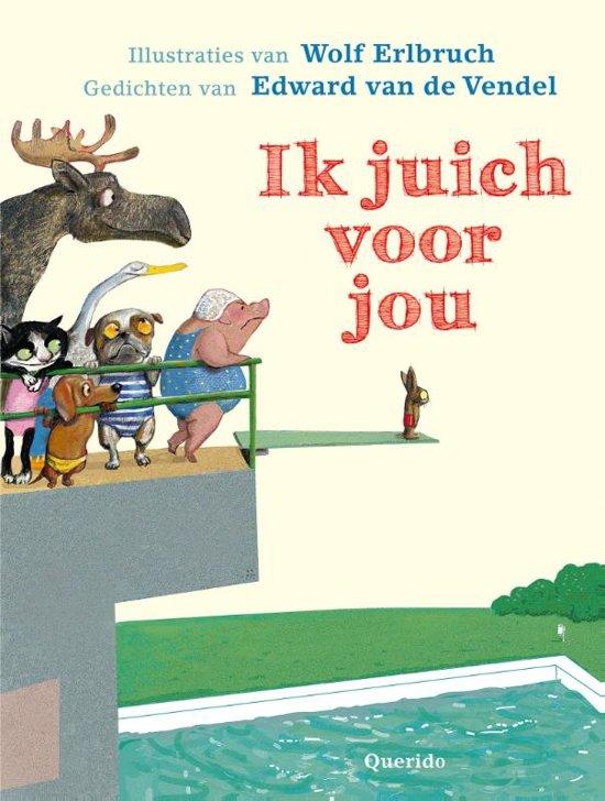 Boek cover Ik juich voor jou van Edward van de Vendel (Hardcover)