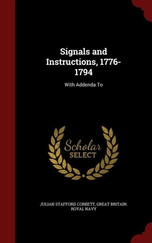 Signals and Instructions, 1776-1794