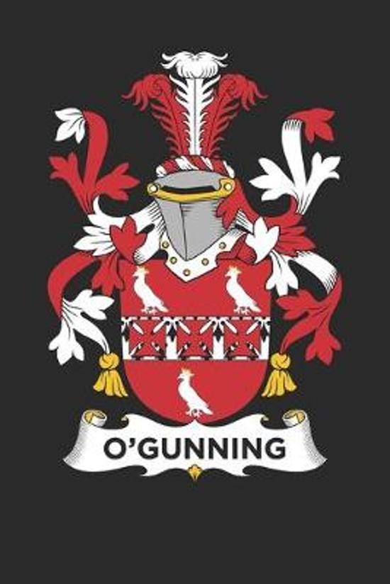 O'Gunning: O'Gunning Coat of Arms and Family Crest Notebook Journal (6 x 9 - 100 pages)