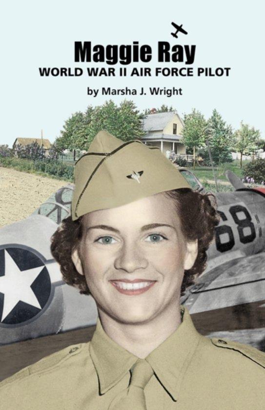 Maggie Ray; World War II Air Force Pilot