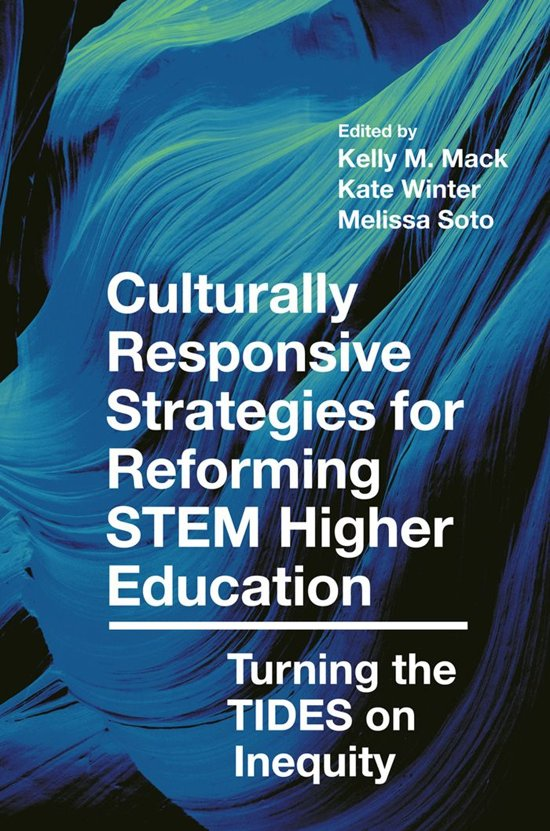 Culturally Responsive Strategies for Reforming STEM Higher Education