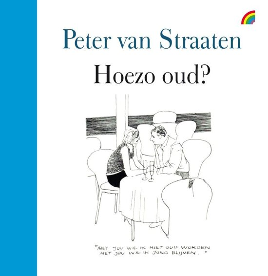Bol Com Hoezo Oud Peter Van Straaten 9789041712196 Boeken