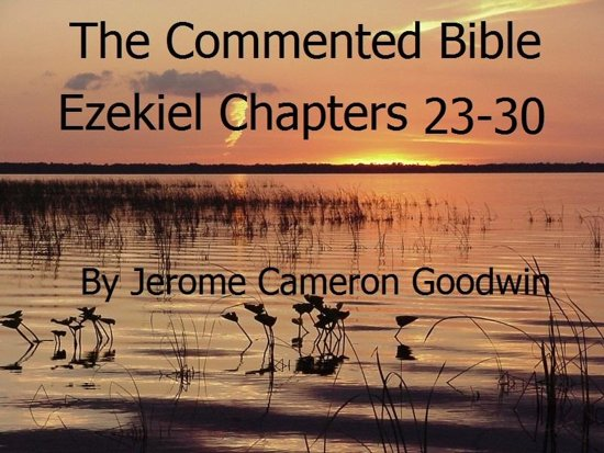 Ezekiel Chapters 23-30