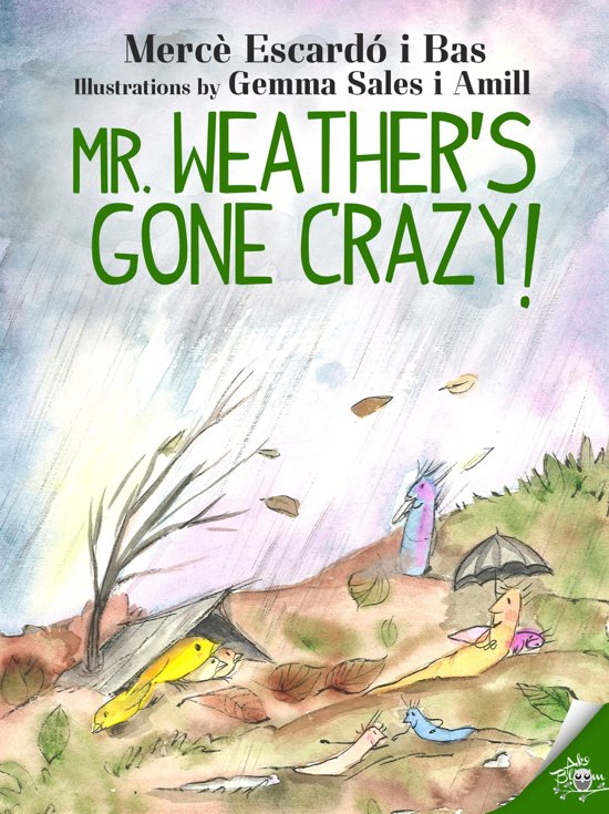 Mr. Weather's gone crazy!