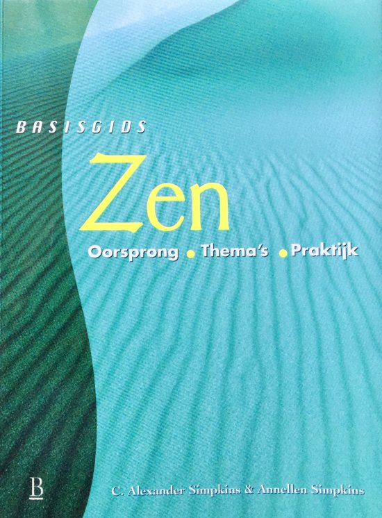 Basisgids Zen - C.Alexander Simpkins pdf epub