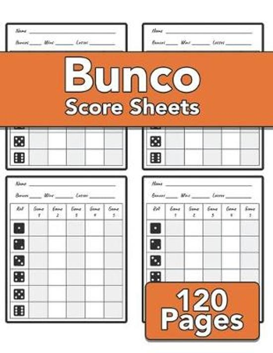 Bunco Score Sheets: 120 sheets for record keeping