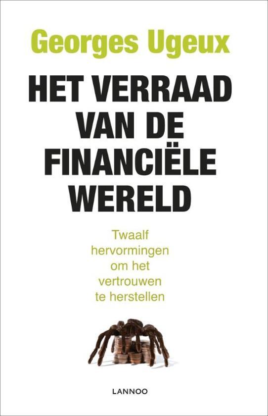 Het Verraad Van De Financiele Wereld