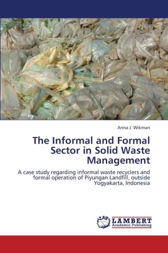 The Informal and Formal Sector in Solid Waste Management