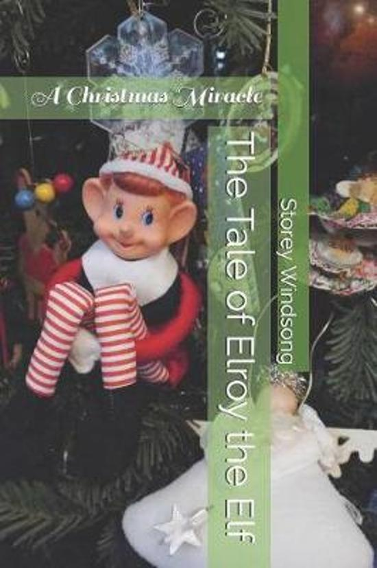 The Tale of Elroy the Elf
