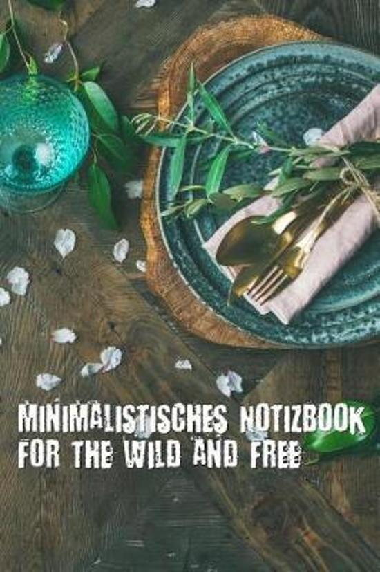 Minimalistisches Notizbook for the Wild and Free