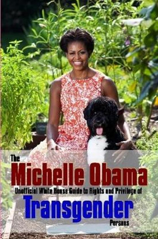 Boek cover The Michelle Obama Transgender Guide van Richard Saunders (Paperback)