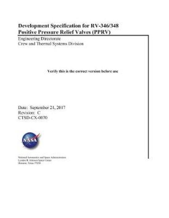 Development Specification for Rv-346/348 Positive Pressure Relief Valves (Pprv)