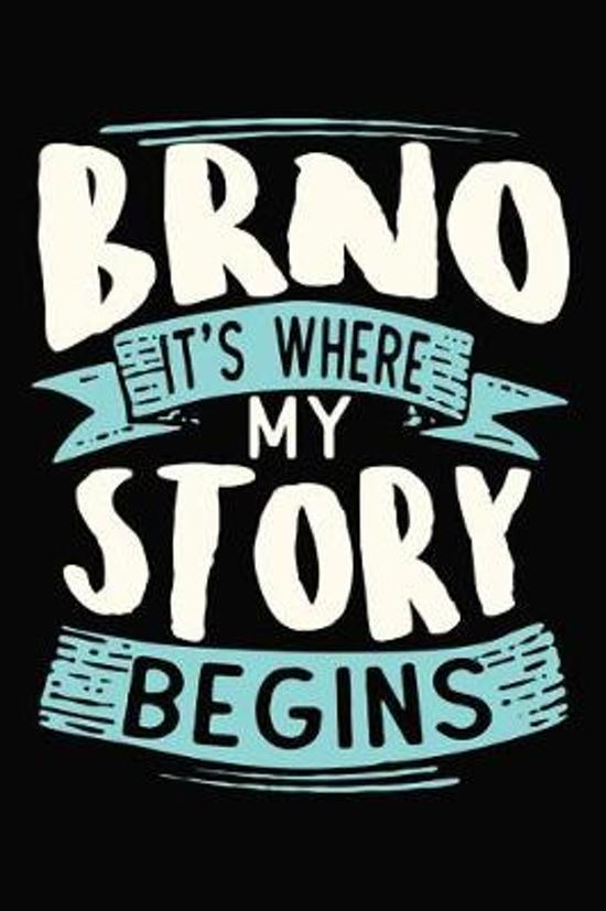 Brno It's where my story begins