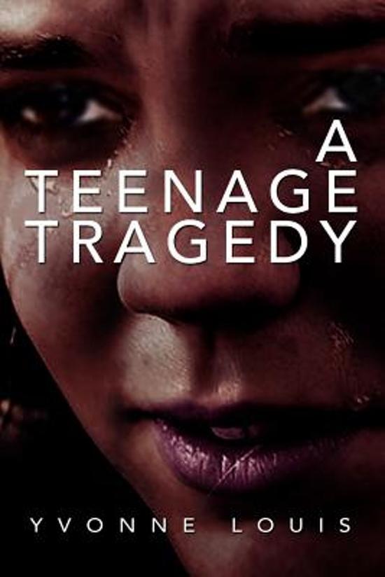 A Teenage Tragedy