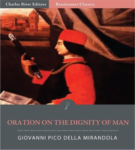 the greatest creation of god in oration on the dignity of man a book by giovanni pico della mirando Giovanni pico della mirandola was one of the in his oration on the dignity of man (c 1480), pico della mirando la and beauty is the greatest gift god.