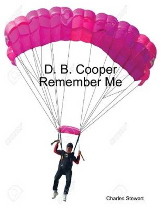 D. B. Cooper Remember Me