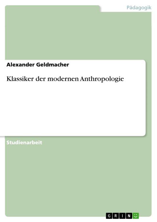Klassiker der modernen Anthropologie