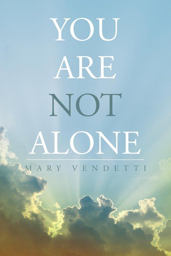Bolcom You Are Not Alone Ebook Mary Vendetti 9781682891834