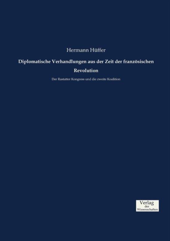 Diplomatische Verhandlungen Aus Der Zeit Der Franzosischen Revolution