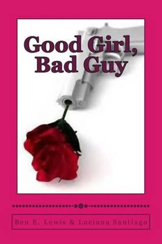 good girl bad guy