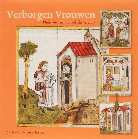 Middeleeuwse studies en bronnen 106 Verborgen vrouwen