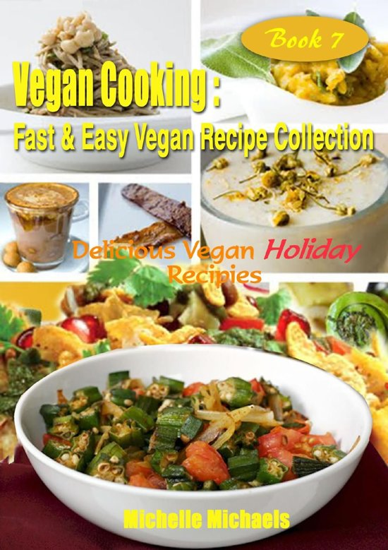 Delicious Vegan Holiday Recipes