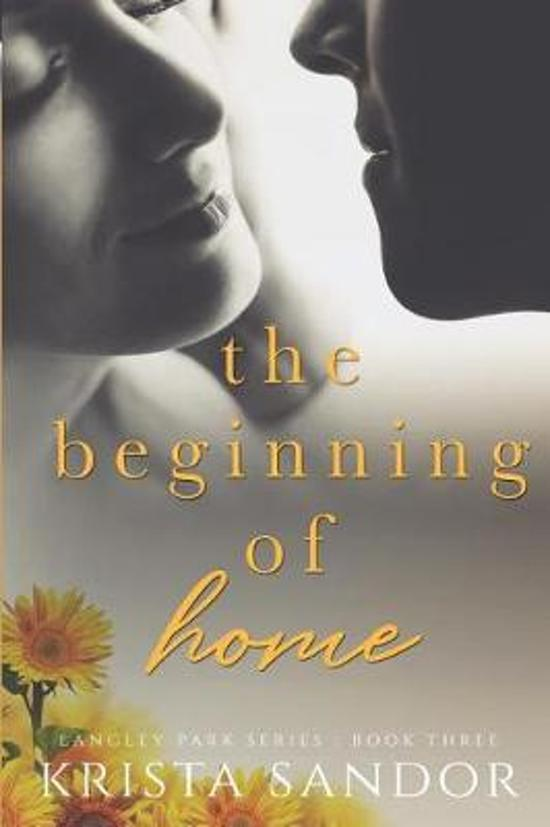 The Beginning of Home
