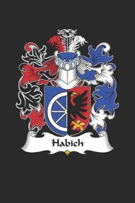 Habich: Habich Coat of Arms and Family Crest Notebook Journal (6 x 9 - 100 pages)