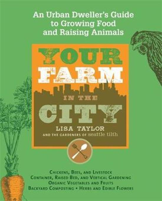 Your Farm In The City, Lisa Taylor