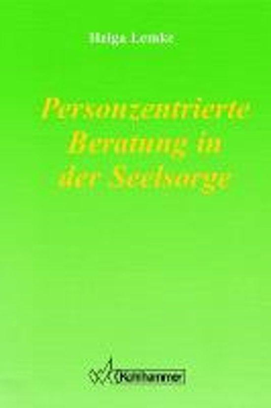 Personzentrierte Beratung in Der Seelsorge