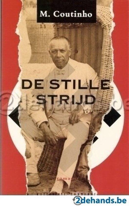 STILLE STRIJD - Coutinho M.  