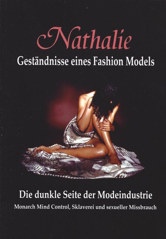 Nathalie: Geständnisse eines Fashion Models - Die dunkle Seite der Modeindustrie
