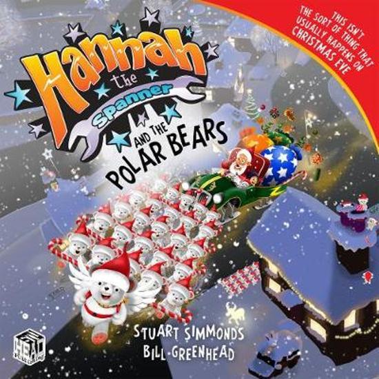 Hannah the Spanner and the Polar Bears