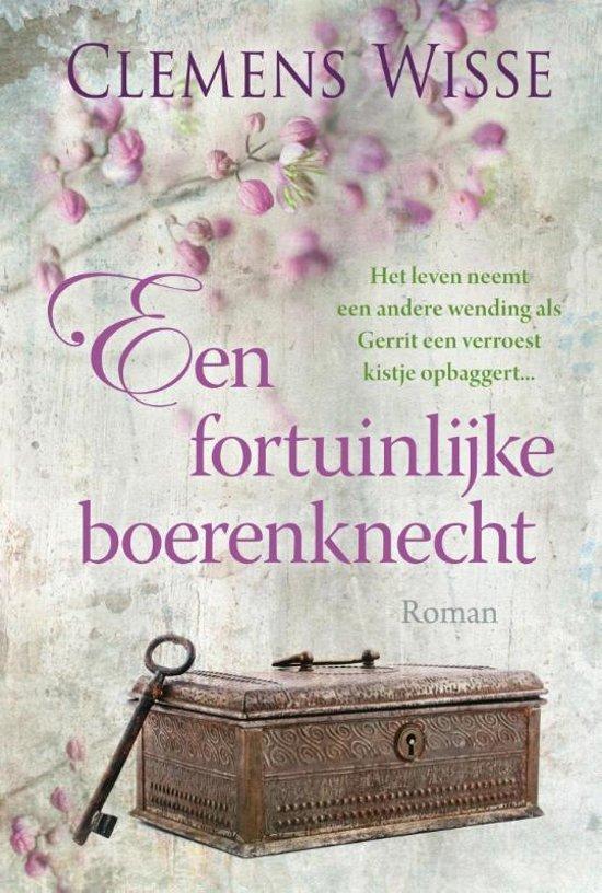 Boek cover Een fortuinlijke boerenknecht van Clemens Wisse (Hardcover)