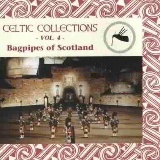 Celtic Collections Vol. 4: Bagpipes Of Scotland