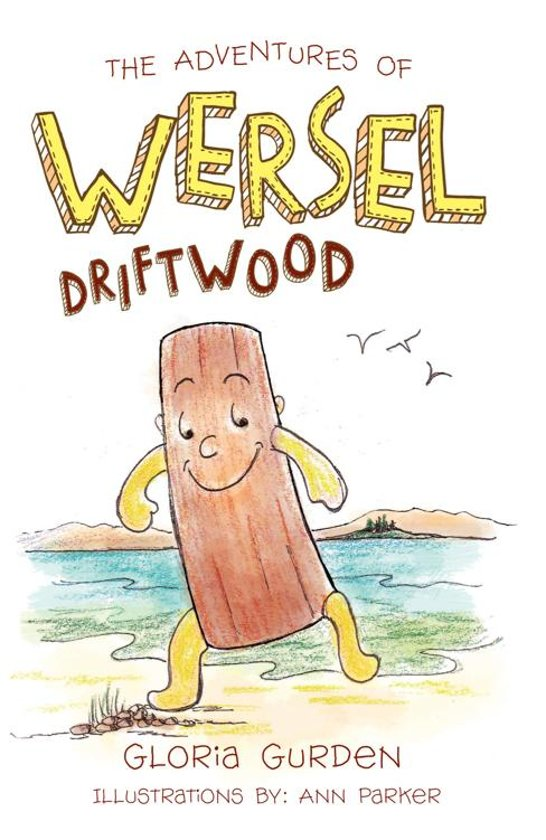 The Adventures of Wersel Driftwood