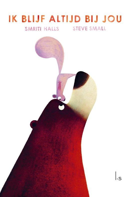 Boek cover Ik blijf altijd bij jou van Smriti Halls (Hardcover)