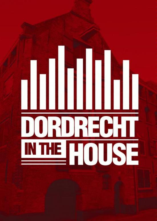 Dordrecht in the House