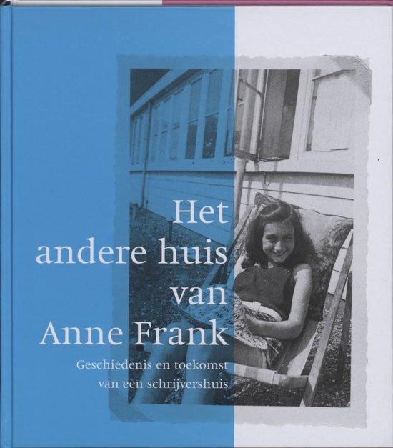 Het andere huis van Anne Frank