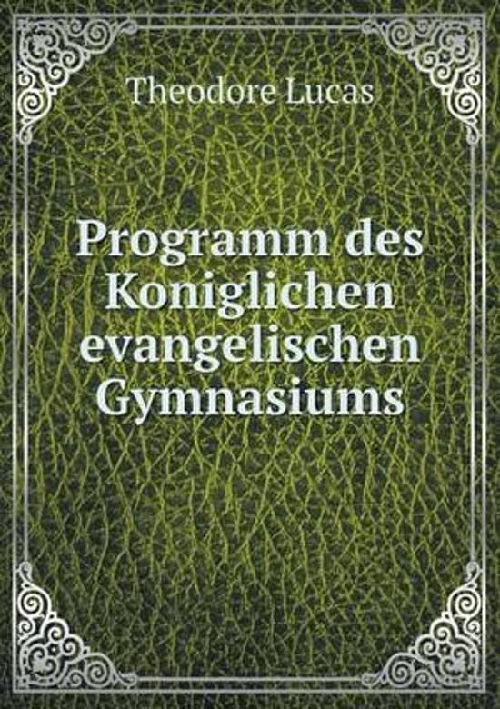 Programm Des Koniglichen Evangelischen Gymnasiums