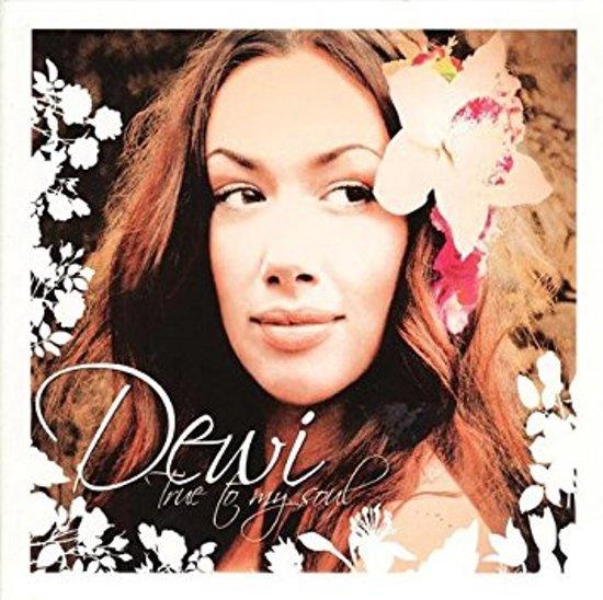 Dewi - True To My Soul (Limited Edition)