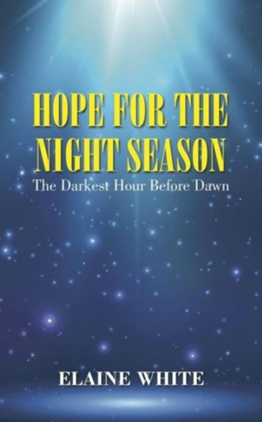 Hope for the Night Season