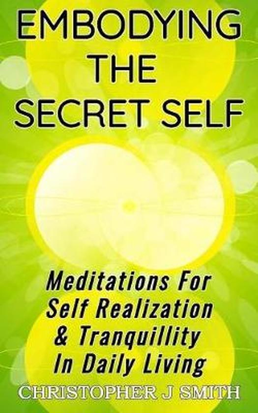 Embodying the Secret Self